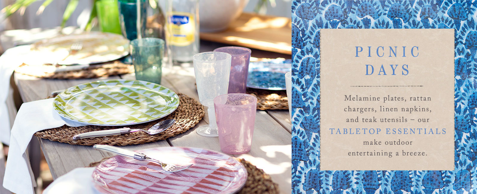 PICNIC DAYS | Melamine plates, rattan chargers, linen napkins, and teak utensils | our outdoor tabletop essentials make outdoor entertaining a breeze.