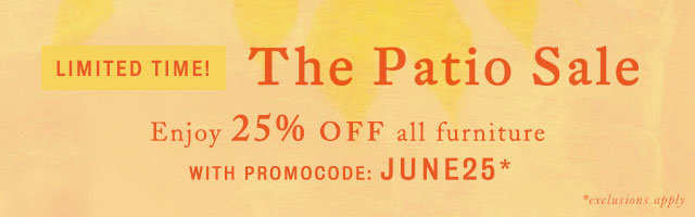 Limited time! 25% off all furniture with promocode JUNE25 *exclusions apply